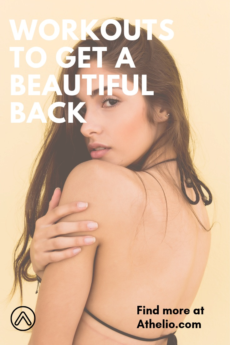 5 Workouts To Get Beautiful Back