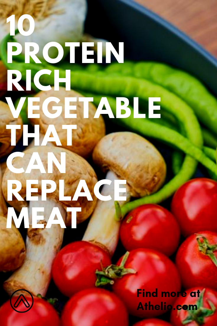 10 Protein Rich Vegetable That Can Replace Meat